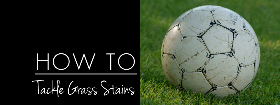 how to | tackle grass stains